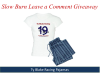 Slow Burn Leave a Comment Giveaway Banner