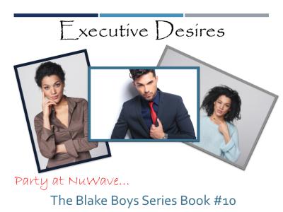 Executive Desires Excerpt II