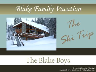 Blake Family Vacation Banner